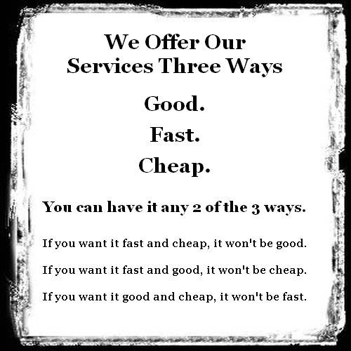 funny service sign good fast cheap